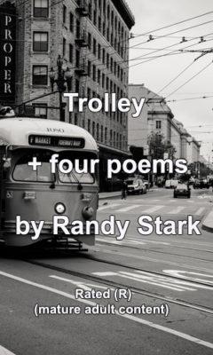 Trolley + 4 Poems